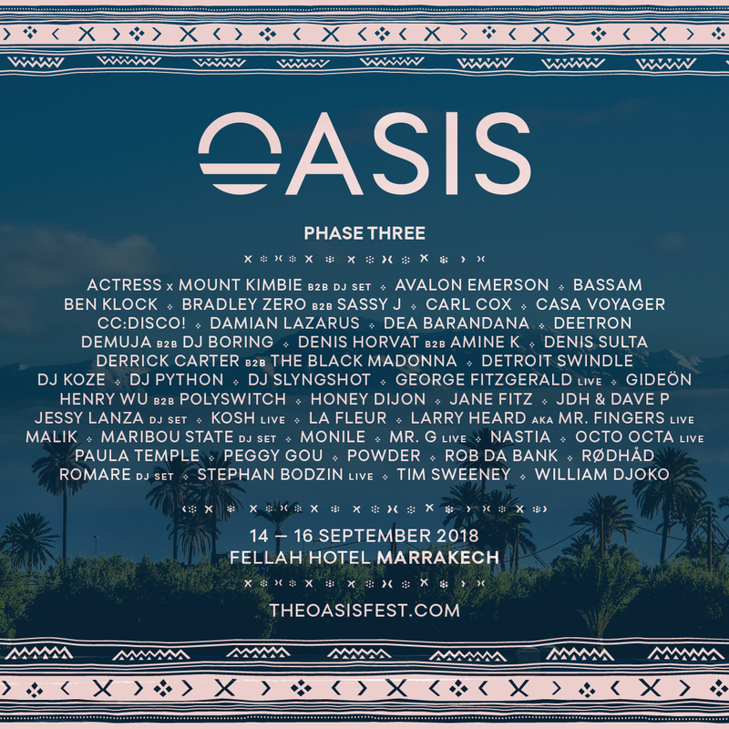 Morocco's Oasis Festival 2018 Phase 3 Lineup with Ben Klock
